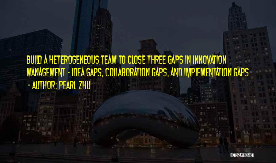 Team And Collaboration Quotes By Pearl Zhu