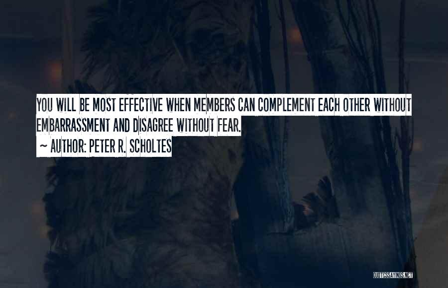 Team And Collaboration Quotes By Peter R. Scholtes