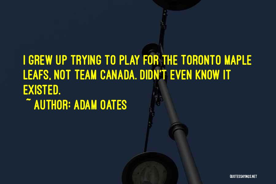 Team Canada Quotes By Adam Oates