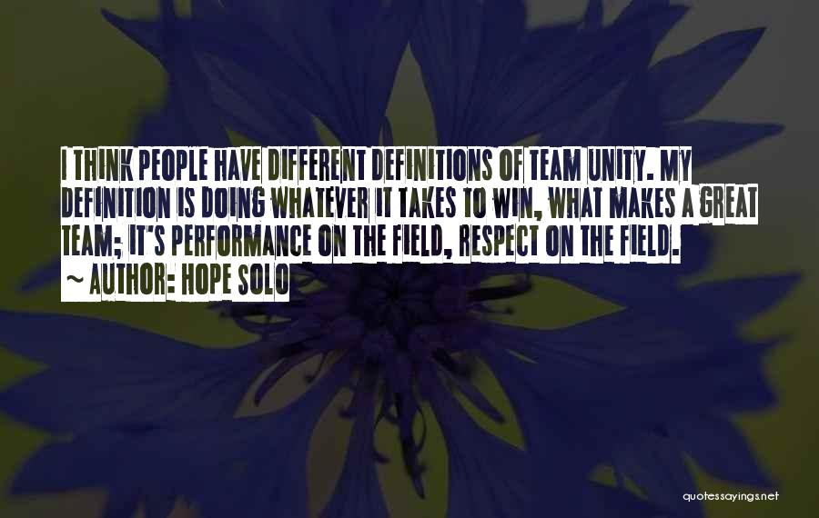 Team Definition Quotes By Hope Solo