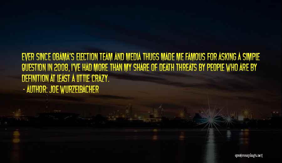 Team Definition Quotes By Joe Wurzelbacher