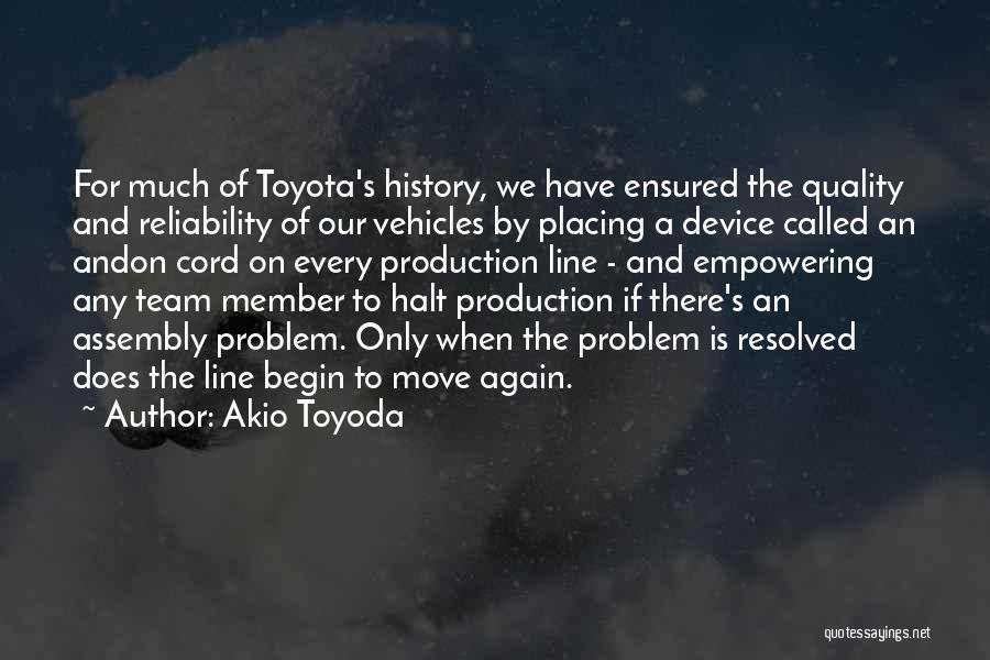 Team Member Quotes By Akio Toyoda