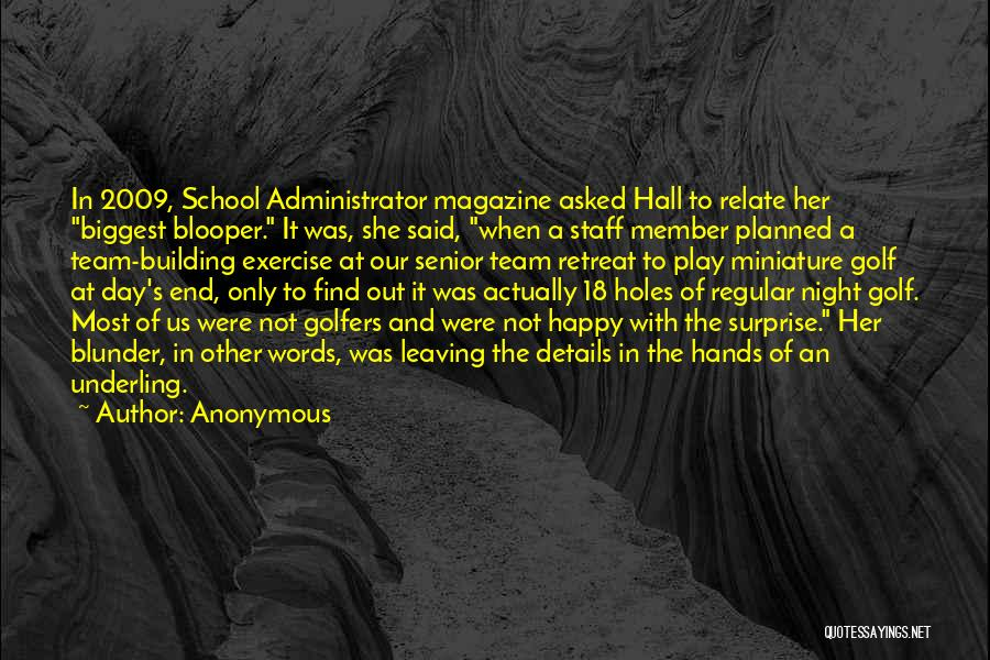 Team Member Quotes By Anonymous