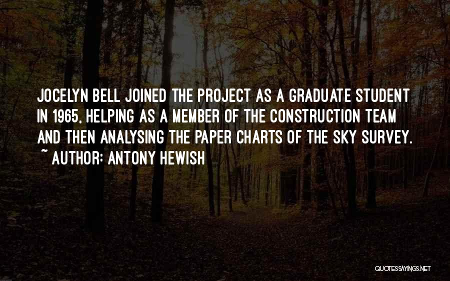 Team Member Quotes By Antony Hewish