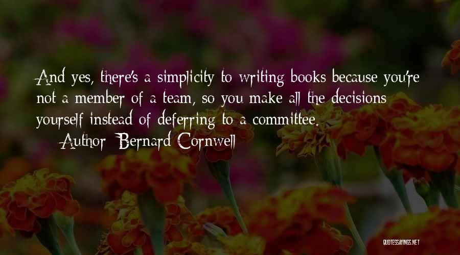 Team Member Quotes By Bernard Cornwell