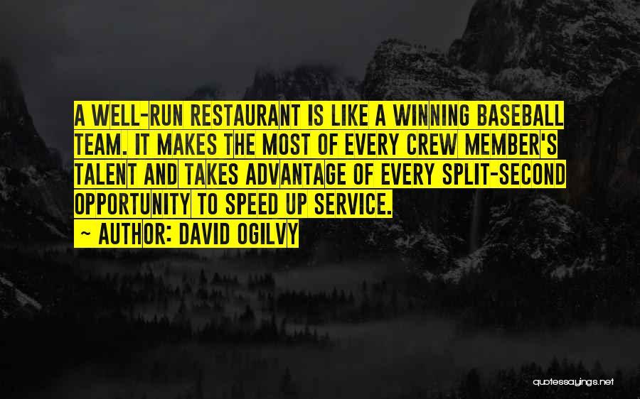 Team Member Quotes By David Ogilvy
