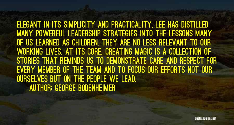 Team Member Quotes By George Bodenheimer