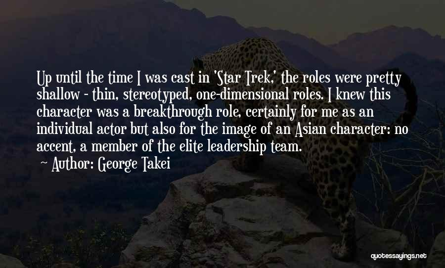 Team Member Quotes By George Takei