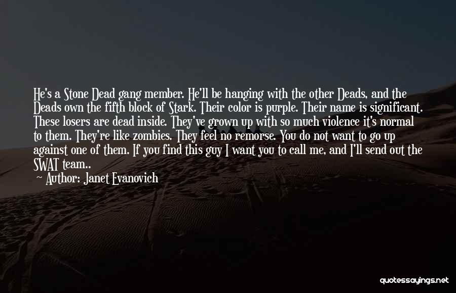 Team Member Quotes By Janet Evanovich