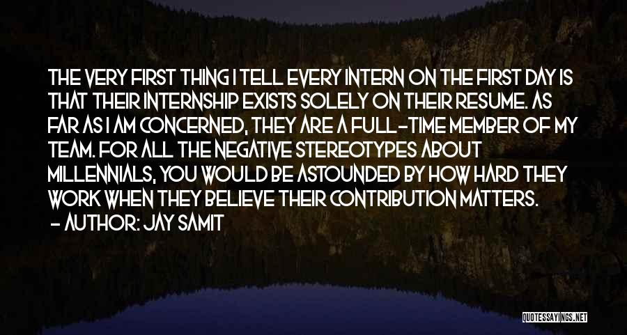 Team Member Quotes By Jay Samit
