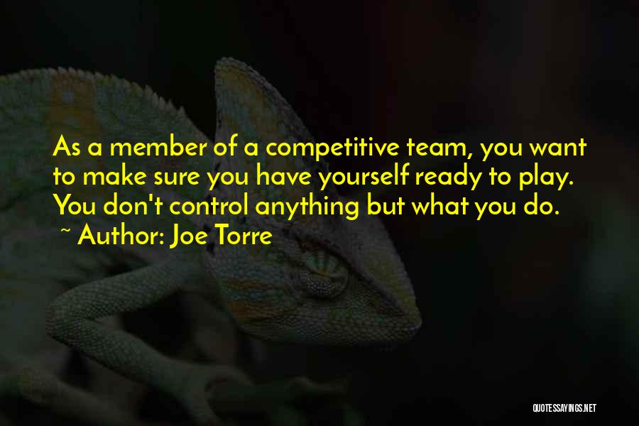 Team Member Quotes By Joe Torre
