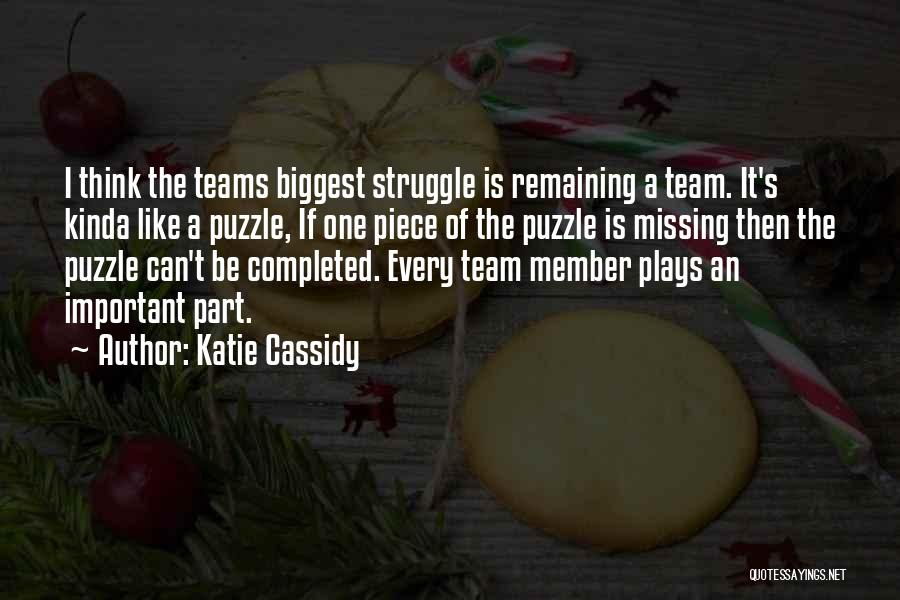 Team Member Quotes By Katie Cassidy