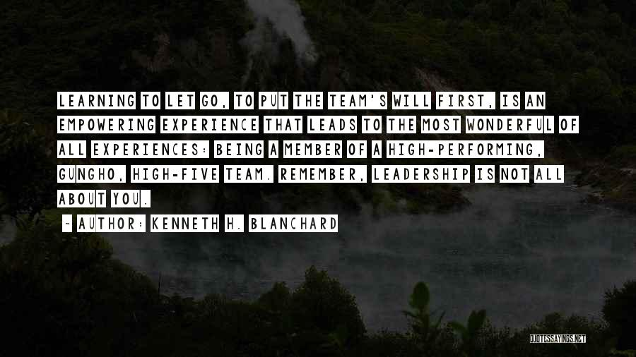 Team Member Quotes By Kenneth H. Blanchard