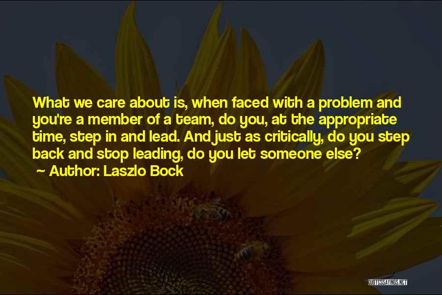 Team Member Quotes By Laszlo Bock