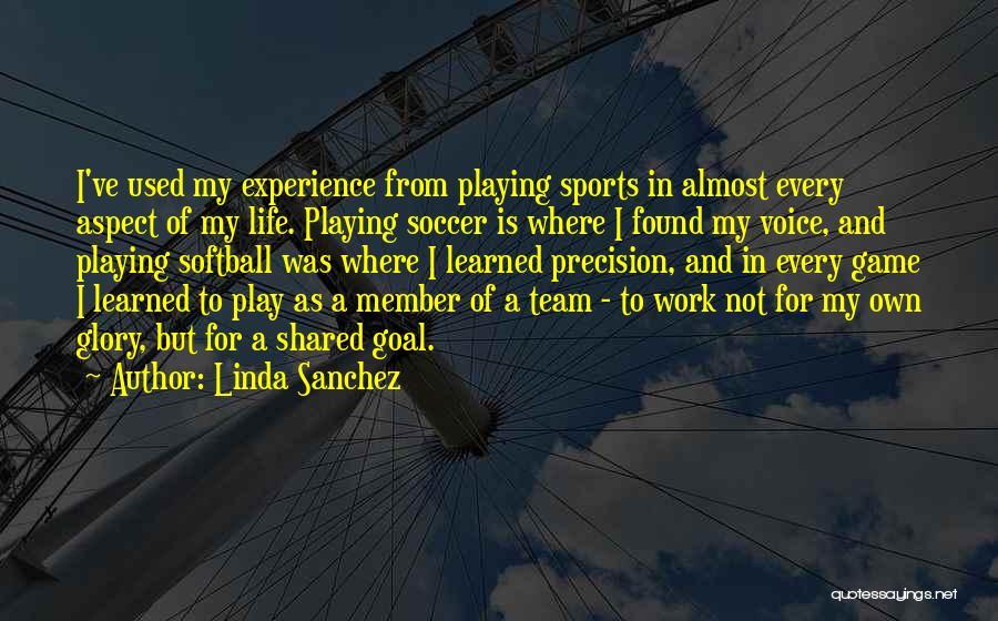 Team Member Quotes By Linda Sanchez