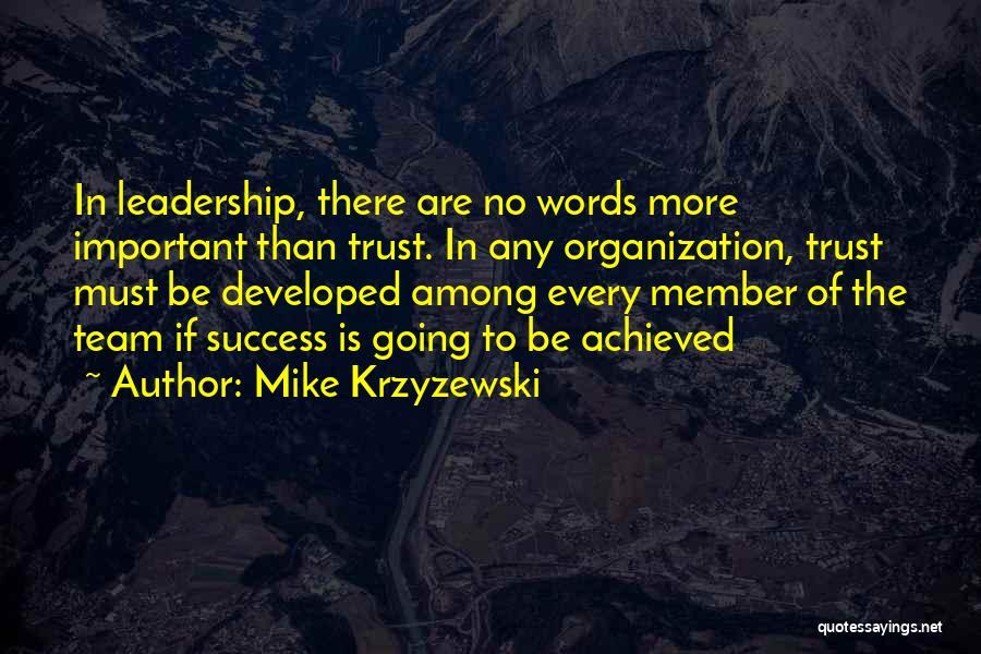 Team Member Quotes By Mike Krzyzewski