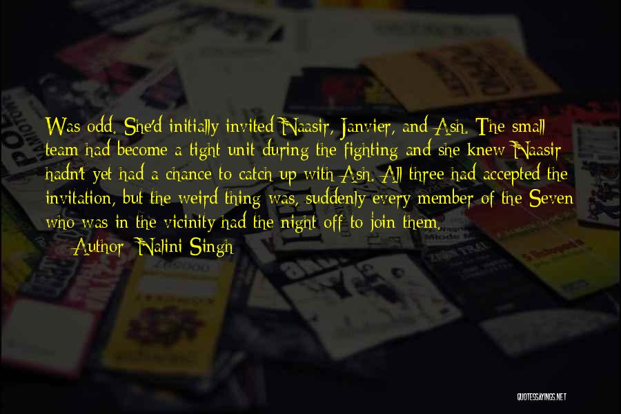 Team Member Quotes By Nalini Singh