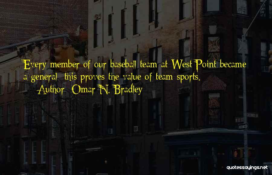 Team Member Quotes By Omar N. Bradley