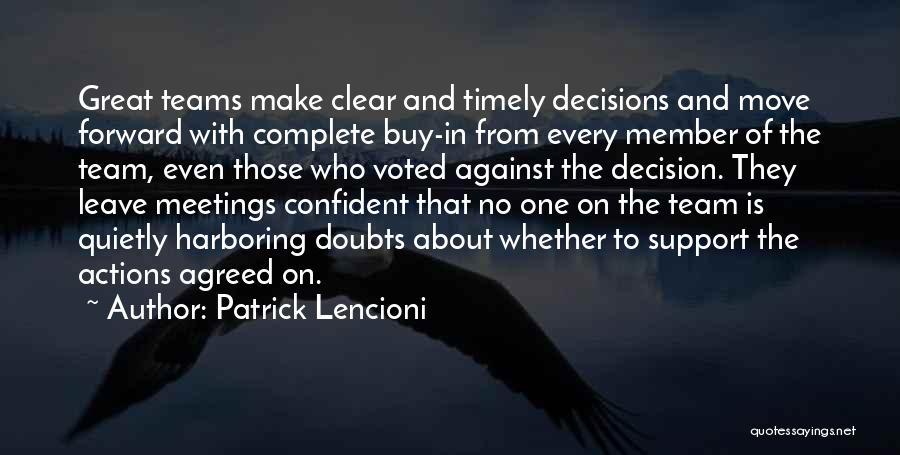 Team Member Quotes By Patrick Lencioni