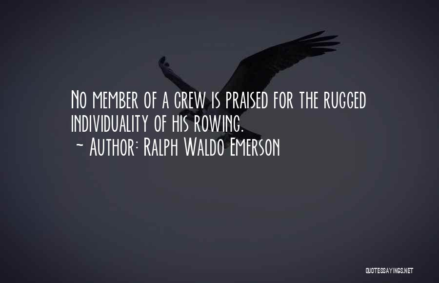 Team Member Quotes By Ralph Waldo Emerson