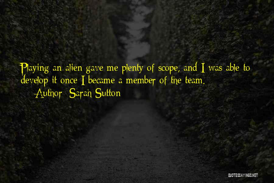 Team Member Quotes By Sarah Sutton