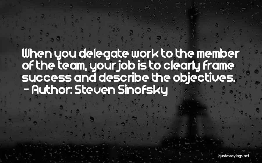 Team Member Quotes By Steven Sinofsky