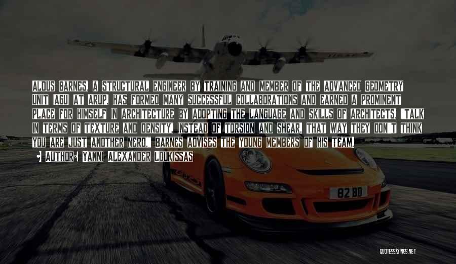 Team Member Quotes By Yanni Alexander Loukissas
