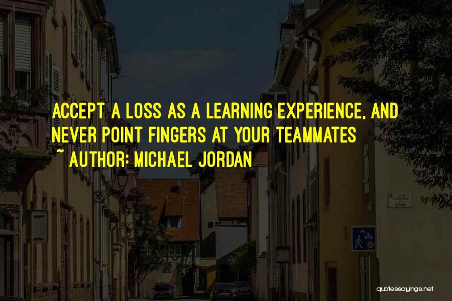 Teammates Basketball Quotes By Michael Jordan