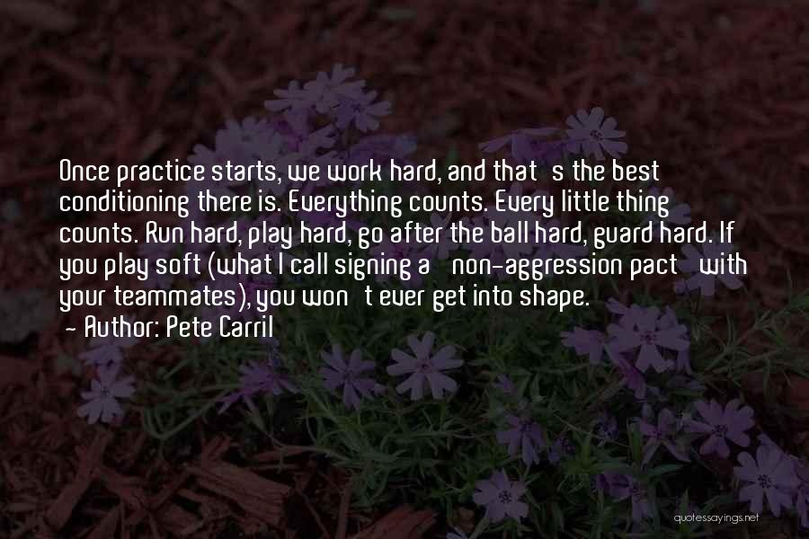 Teammates Basketball Quotes By Pete Carril