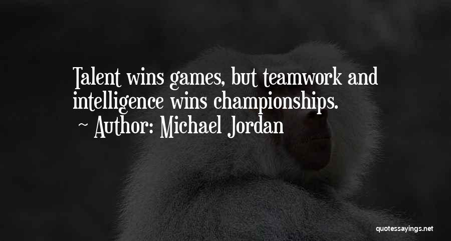 Teamwork And Sportsmanship Quotes By Michael Jordan