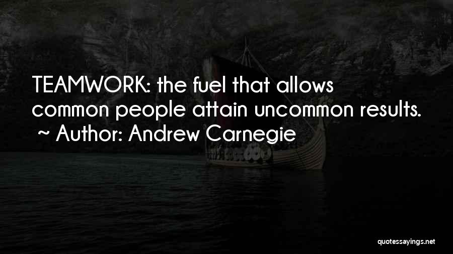 Teamwork Quotes By Andrew Carnegie
