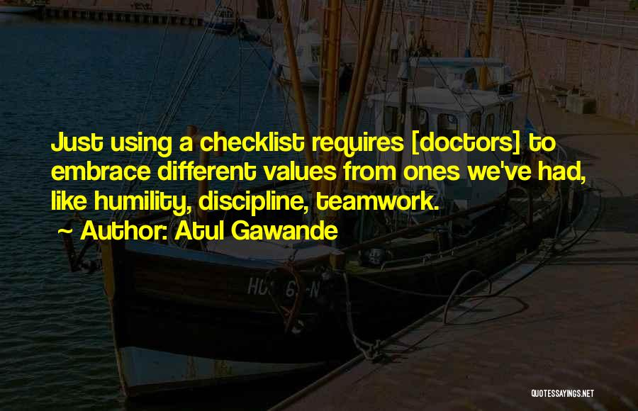 Teamwork Quotes By Atul Gawande