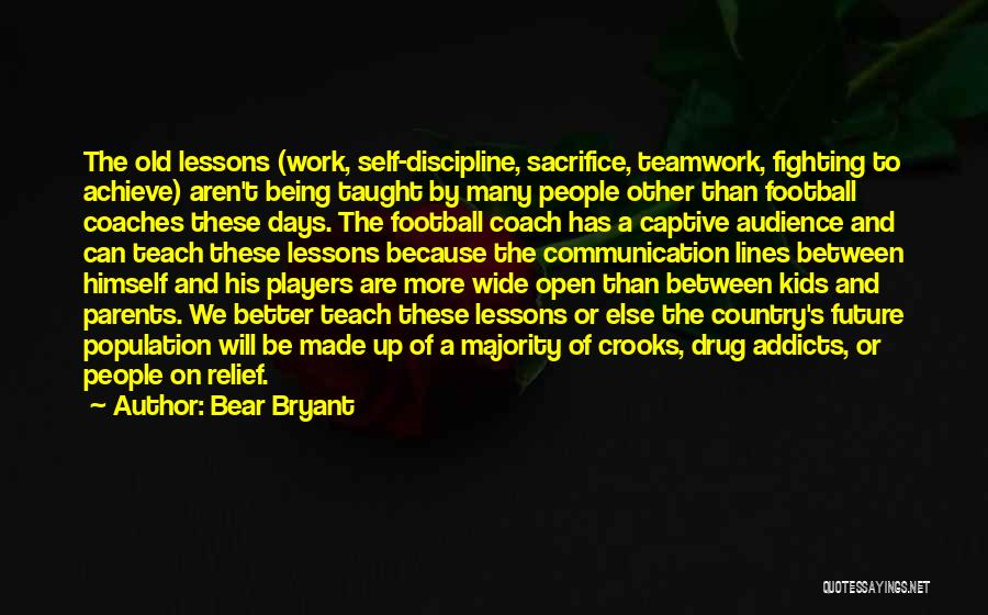 Teamwork Quotes By Bear Bryant