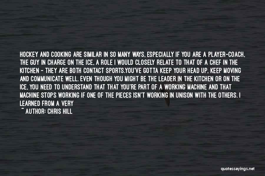 Teamwork Quotes By Chris Hill