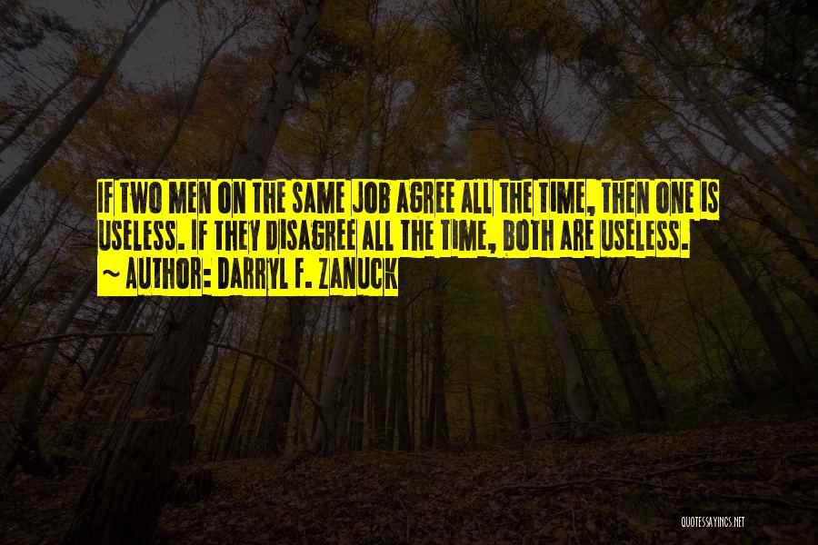 Teamwork Quotes By Darryl F. Zanuck