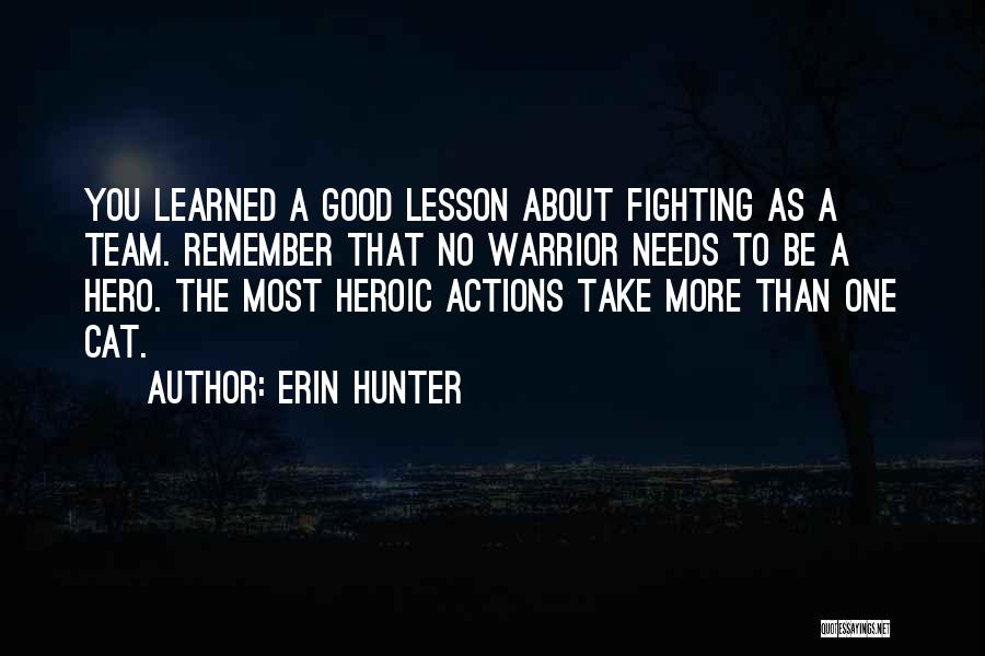 Teamwork Quotes By Erin Hunter