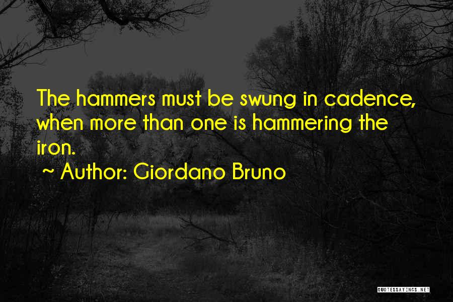 Teamwork Quotes By Giordano Bruno