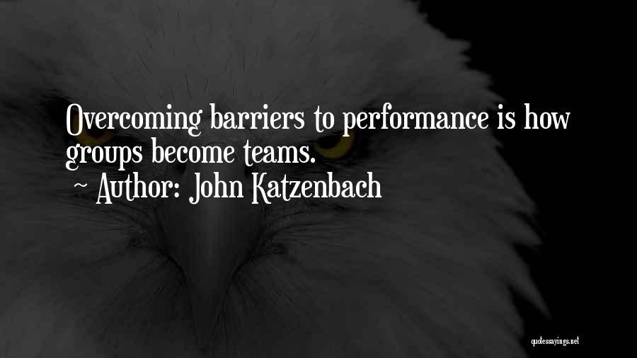 Teamwork Quotes By John Katzenbach