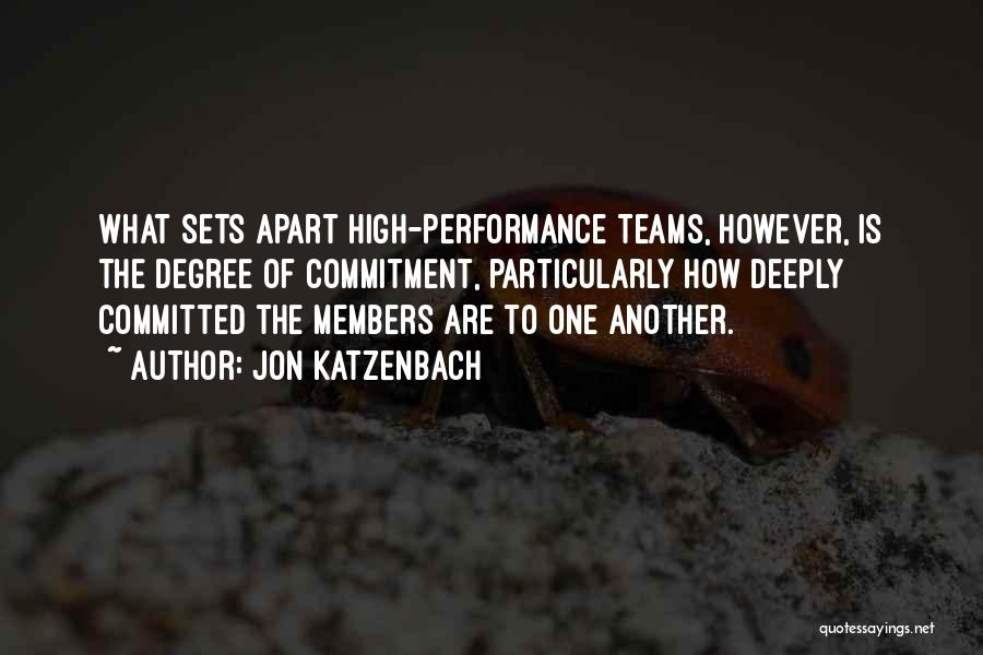 Teamwork Quotes By Jon Katzenbach