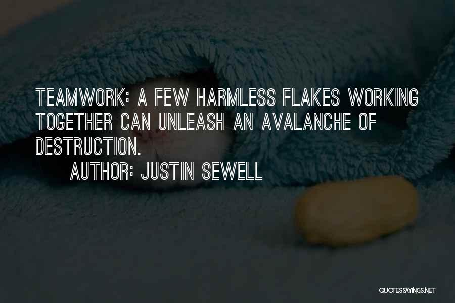 Teamwork Quotes By Justin Sewell