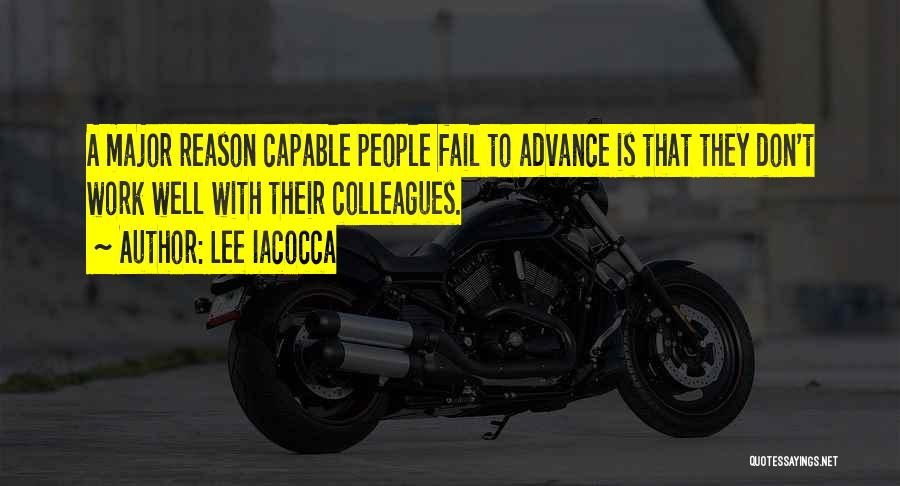 Teamwork Quotes By Lee Iacocca