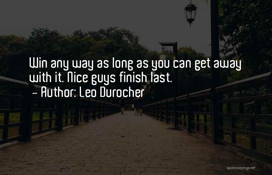 Teamwork Quotes By Leo Durocher