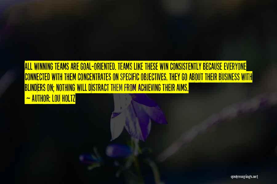 Teamwork Quotes By Lou Holtz