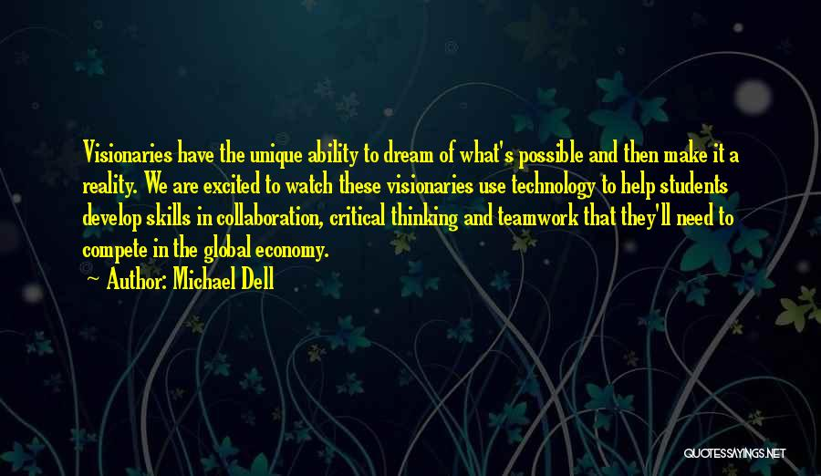 Teamwork Quotes By Michael Dell