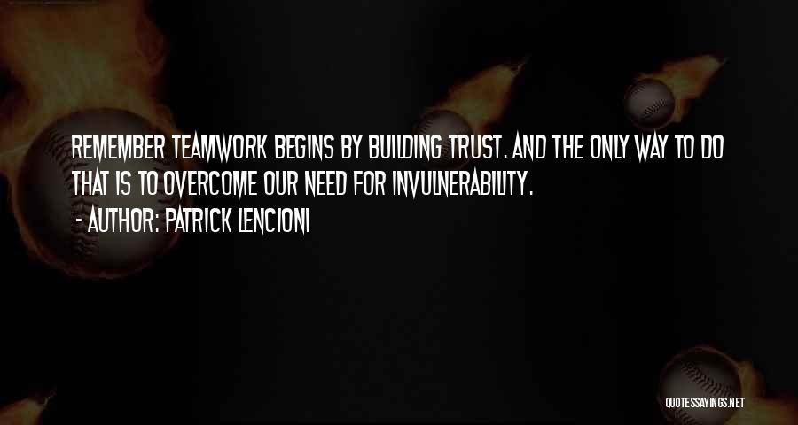 Teamwork Quotes By Patrick Lencioni