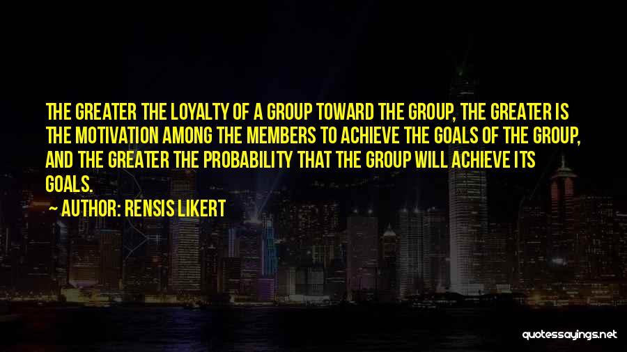 Teamwork Quotes By Rensis Likert