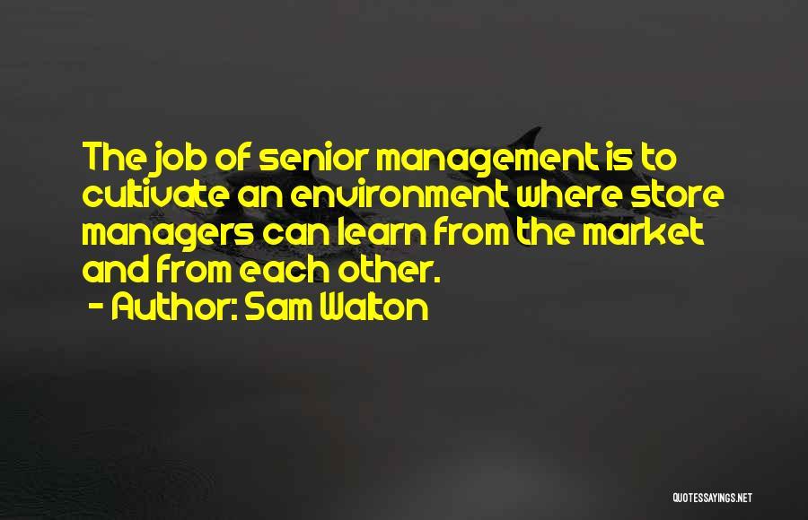 Teamwork Quotes By Sam Walton