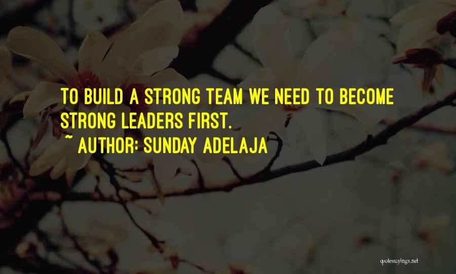 Teamwork Quotes By Sunday Adelaja