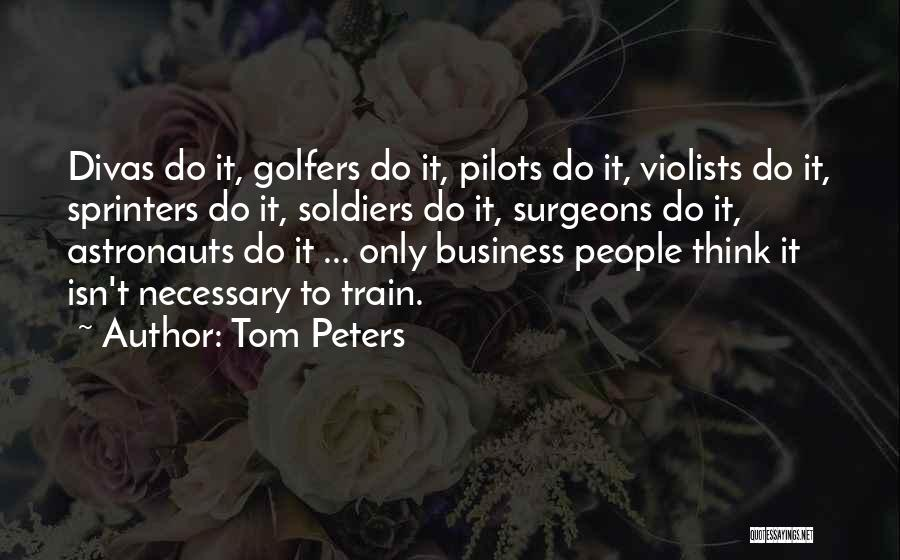 Teamwork Quotes By Tom Peters