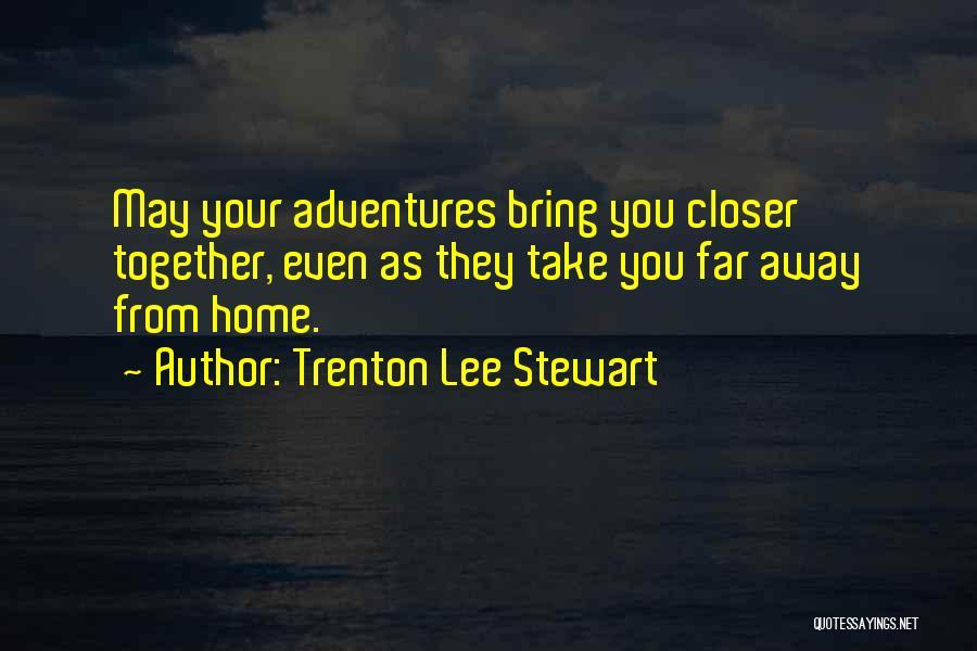 Teamwork Quotes By Trenton Lee Stewart